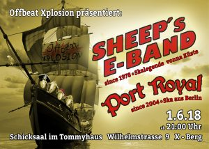 Sheep´s E-Band und Port Royal live im Tommyhaus